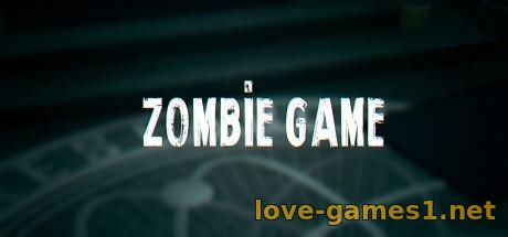 Zombie Game (2021) PC (RePack)