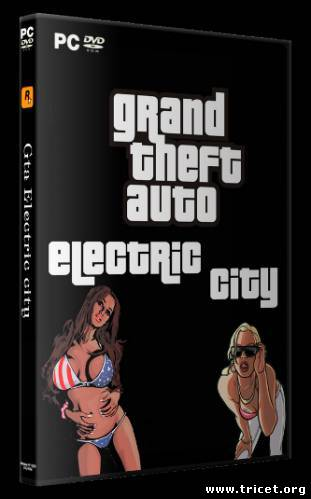 Grand Theft Auto: San Andreas. Electric City (2011/PC/RePack/RUS)