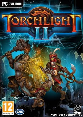 Torchlight II (Runic Games / 1С-СофтКлаб) (RUS \ ENG) [Repack]