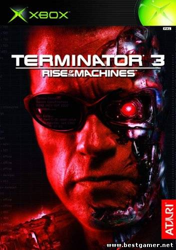 [XBOX] Terminator 3 - Rise Of The Machines [ENG/MIX]+бонус