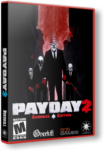 PayDay 2 - Career Criminal Edition [Update 21.2] (2013) PC