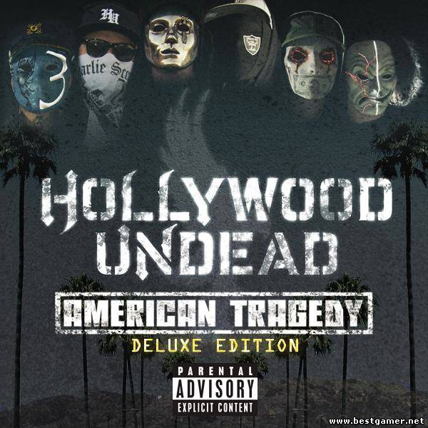 Hollywood Undead - American Tragedy (Deluxe Edition) (2011)