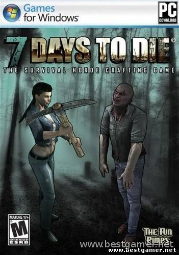 7 Days To Die. Steam Edition  (Eng) [Alpha 7.8]