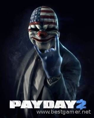 PayDay 2 - Career Criminal Edition [v 1.9.0] (2013) PC | Repack