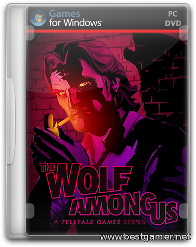 The Wolf Among Us: Episode 1-5 (2013) PC | Repack от xatab