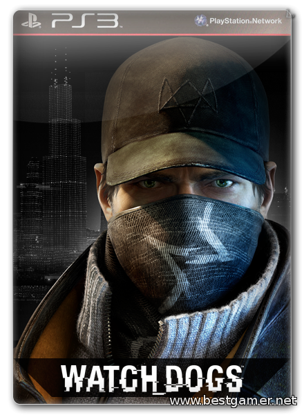 Watch Dogs(Ru)[ 4.55] [Cobra ODE / E3 ODE PRO ISO]