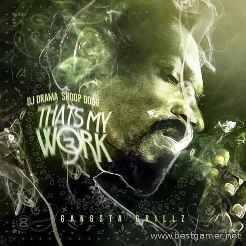 Snoop Dogg - Thats My Work 3
