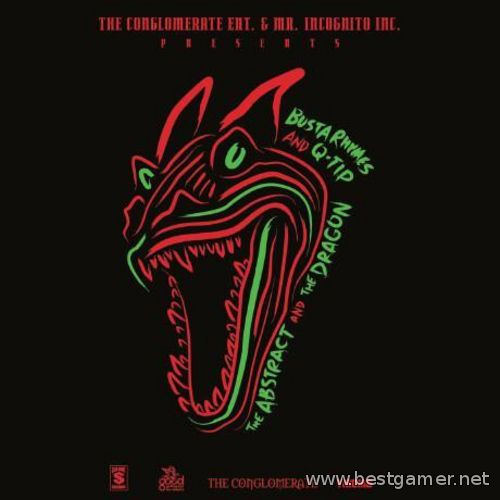 Busta Rhymes & Q - Tip - The Abstract And The Dragon 2013