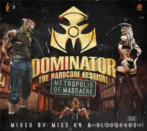 VA - Dominator Metropolis Of Massacre (2014) MP3