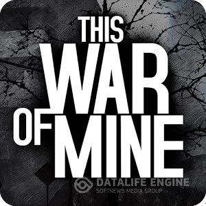 This War of Mine - 1.1.0 (2015)