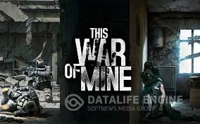 This War of Mine [Steam-Rip] [2014|Rus|Eng]