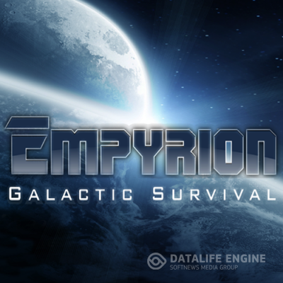 Empyrion - Galactic Survival [2015, ENG, Repack]