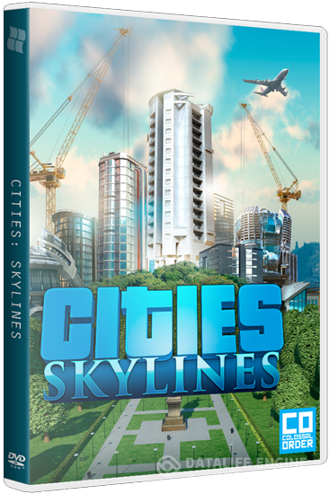 Cities: Skylines - Deluxe Edition [v 1.3.0 + 4 DLC + Bonus] (2015) PC | RePack от FitGirl
