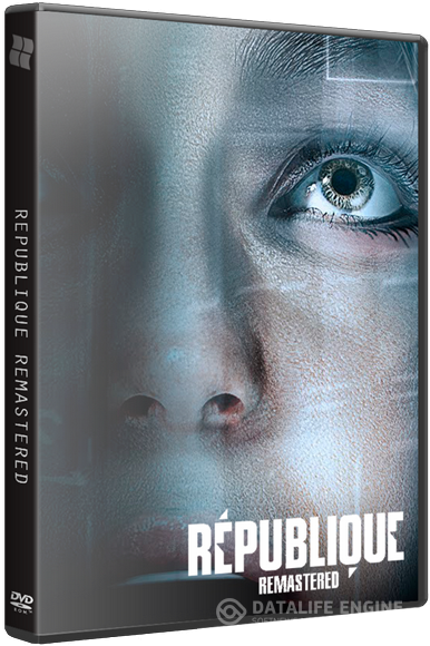 Republique Remastered. Episode 1-5 (2015) РС | RePack от FitGirl
