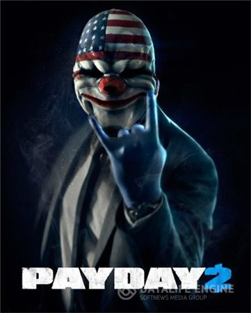 PayDay 2: Game of the Year Edition [v 1.55.24] (2016) PC | Патч