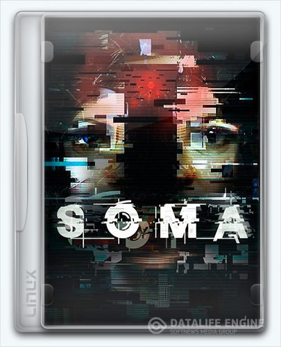 (Linux) SOMA (2015) [Ru/Multi] (1.10) License GOG