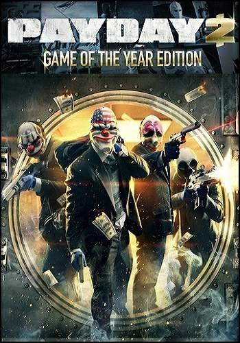 PayDay 2: Game of the Year Edition [v 1.69.220] (2014) PC | RePack