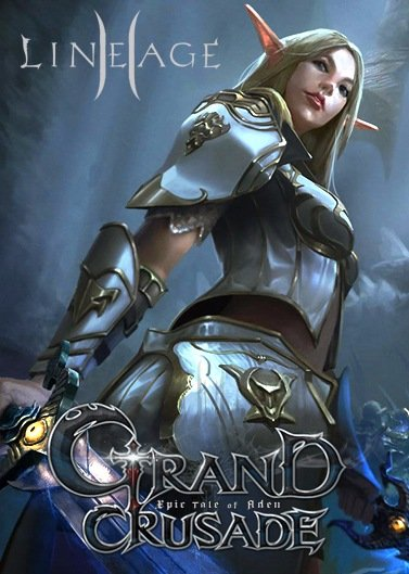 Lineage 2: Grand Crusade [P.4.0.22.09.01] (2015) PC | Online-only