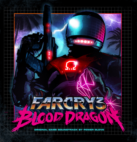 Power Glove - Far Cry 3: Blood Dragon [OST] (2013) FLAC