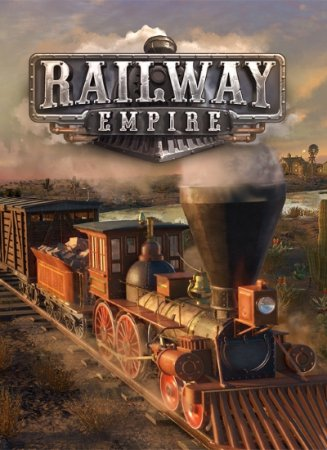 Railway Empire [v 1.12.0.25598 + 7 DLC] (2018) PC | RePack от xatab