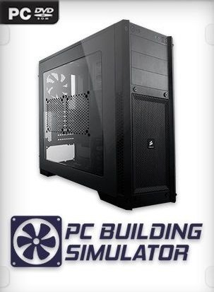 PC Building Simulator [v 1.7] (2019) PC | RePack от xatab