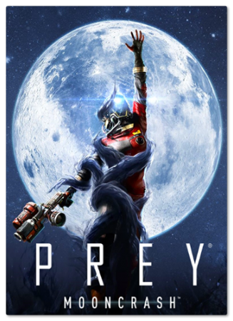 Prey - Mooncrash [v 1.10] (2018) PC | Лицензия