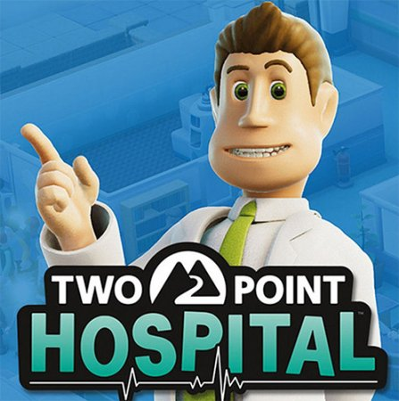 Two Point Hospital (2018) PC | RePack от FitGirl