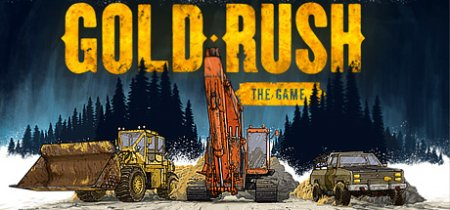 Gold Rush: The Game [v 1.5.10715 + DLC] (2017) PC | RePack от xatab
