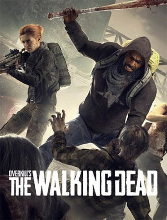 Overkill's The Walking Dead (2018) PC | RePack by FitGirl