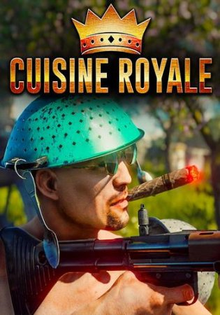 Cuisine Royale [0.0.22.6] (2018) PC | Online-only