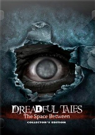 Dreadful Tales: The Space Between Collector's Edition [ENG] (2019) PC | Лицензия **edit**