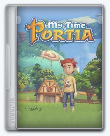 My Time At Portia [v 1.0.129395 + DLCs] (2019) PC | RePack от SpaceX