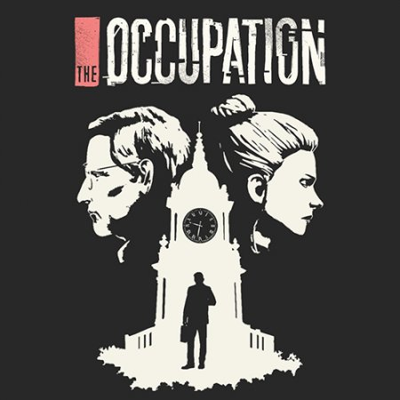 The Occupation [v 1.02] (2019) PC | RePack от R.G. Catalyst