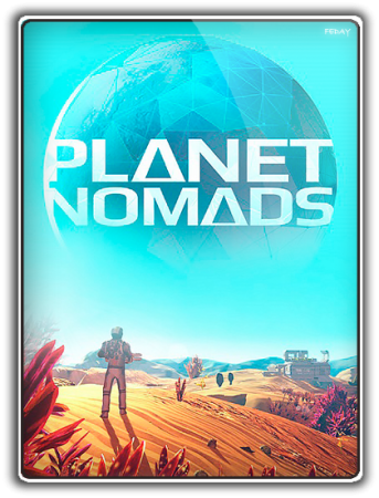 Planet Nomads [v 1.0.6.1] (2017) PC | Лицензия