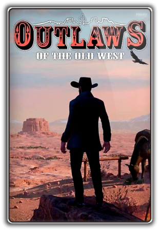 Outlaws of the Old West [1.1.6] (2019) PC | RePack
