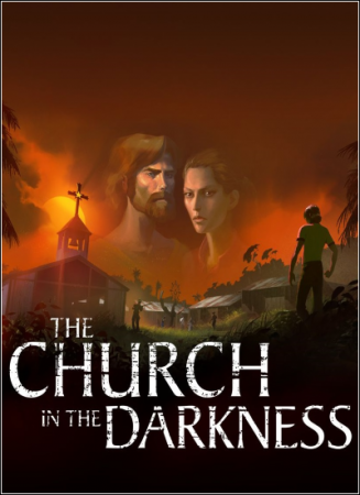 The Church in the Darkness [v 1.0.5] (2019) PC | Лицензия