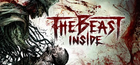 The Beast Inside (2019) PC | Repack от xatab