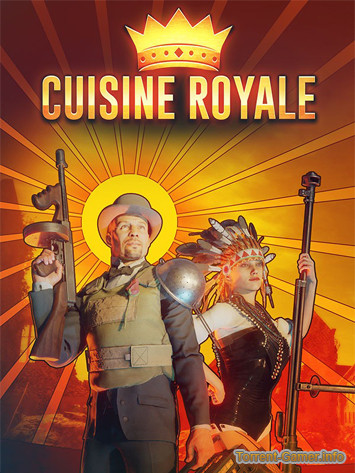 Cuisine Royale [1.3.2.48] (2018) PC | Online-only