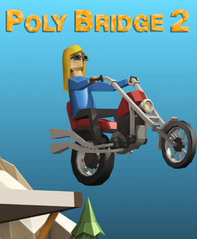 Poly Bridge 2 (2020)