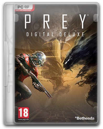 Prey: Digital Deluxe Edition (2017) PC | RePack от SpaceX