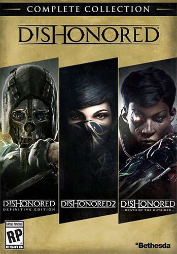 Dishonored: Complete Collection (2012-2017)  от FitGirl