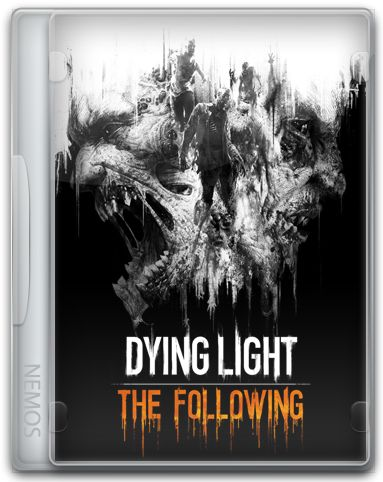 Dying Light: The Following - Enhanced Edition [v 1.28.0 + DLCs] (2016) PC | RePack от Pioneer