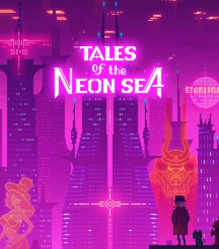 Tales of the Neon Sea (2019-2020)