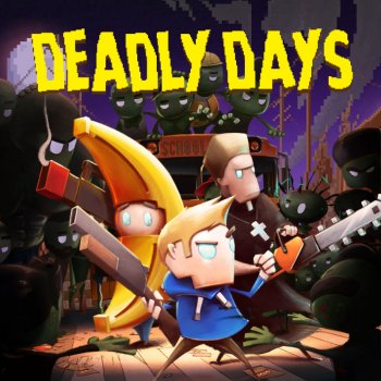 Deadly Days (2019)