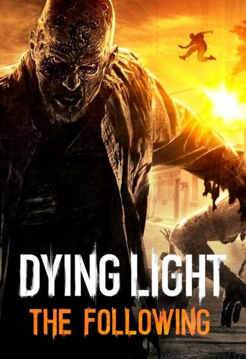 Dying Light: The Following - Enhanced Edition (2016)