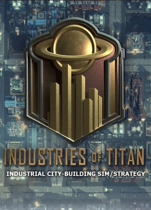 Industries of Titan (2020)
