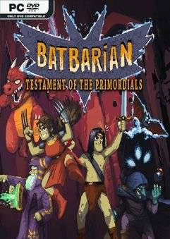 Batbarian: Testament of the Primordials (v1.1.12)