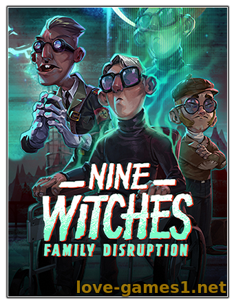 Nine Witches: Family Disruption [v 1.0.3] (2020) PC