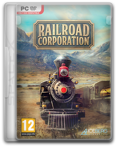 Railroad Corporation: Deluxe Edition [v 1.1.12548 + DLCs] (2019) PC | RePack от SpaceX