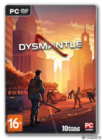 DYSMANTLE (2020) [En] (0.6.9.11) Repack Other s